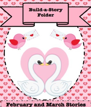 February and March Build a Story- Graphic Story Starter