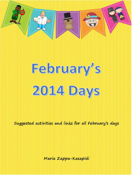 February's Days (Links and suggested activities