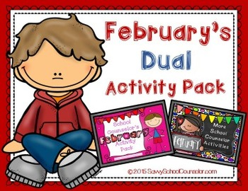 February's Dual School Counselor Activity Pack- Savvy Scho