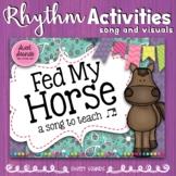 Fed My Horse {Prepare and Present: Tadimi / Ti-tika}
