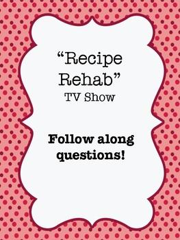 Recipe Rehab Video Worksheet