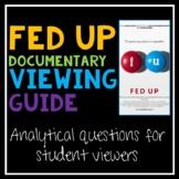 Fed Up Documentary Analysis for AP Language