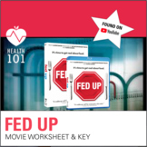 Fed Up: Distance Learning Movie Worksheet & Answer Key