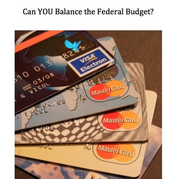 Federal Deficit Simulation and Activity:  Can You Balance the Federal Budget?