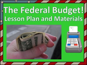 Federal Budget Lesson Plan and Materials (Low Prep)