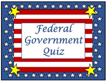 Federal Government Quiz