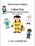 Labor Day for Grades 1-3 With Literacy Activities