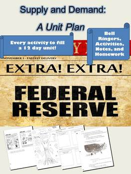 Federal Reserve, Finance, Fiscal and Monetary Policy Unit Plan