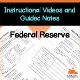 Federal Reserve Instructional Videos, Guided Notes, and Worksheet