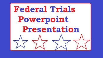 Federal Trials