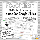 Federalism Digital Article & Review: Distance Learning Les