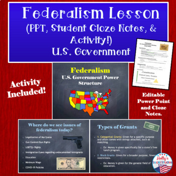 Federalism Lesson (Power Point Lecture, Cloze Notes, and Activity)