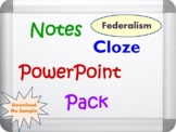 Federalism Pack (PowerPoint, Notes, and Corresponding Cloz