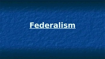 Federalism notes