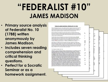 """Federalist #10"" - James Madison-Ratification of the Constitution-USH/APUSH"