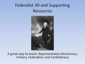 Federalist 39, Unitary, Confederate and Federalist