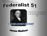 Federalist 51 Close Reading, video notes. dbq, and written prompt