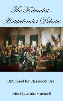 Federalist-Antifederalist Debates - Primary Sources with DBQs
