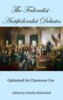 Federalist-Antifederalist Debates - Primary Sources with DBQs