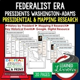 Federalist Era Mapping Activity, Presidential Research,  Digital & Paper, Google
