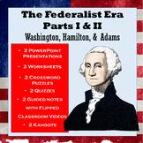 Federalist Era Mini Unit: Washington, Hamilton, Jefferson, Adams & Much More