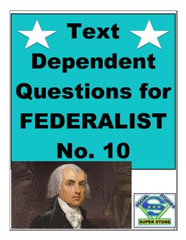 Federalist No. 10 Text Dependent Questions