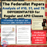 Federalist Papers: Analysis of #10, 51, and 78 (Differentiated)