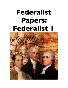 Federalist Papers: Federalist 1 (Full-Text Cloze)