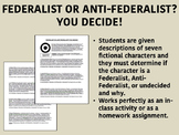 Federalist or Anti-Federalist - You Decide! - US History/APUSH