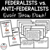 Federalist vs. Anti-Federalist Quote Throw Down plus exit ticket
