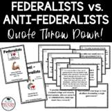 Federalist vs. Anti-Federalist Quote Throw Down plus exit ticket