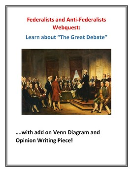 federalists anti federalists webquest w key venn diagram opinion writing