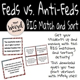 Federalists and Anti-Federalists BIG and Mini Match