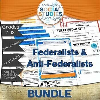 Federalists and Anti-Federalists Bundle