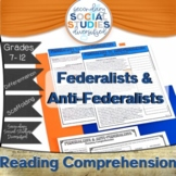 Federalists and Anti-Federalists   Reading Comprehension  