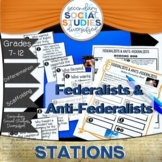 Federalists and Anti-Federalists   Stations   Constitution
