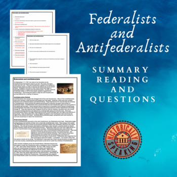 Federalists and Antifederalists:  Short Reading and Questions