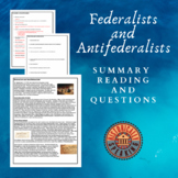 Federalists and Antifederalists:  Summary Reading and Questions