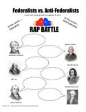 Federalists vs. Anti-Federalists RAP BATTLE