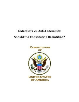 Federalists vs Anti-federalists Debate: Should the Constitution Be Ratified?