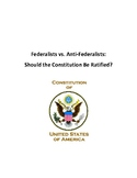 Federalists vs Anti-federalists Debate: Should the Constit