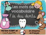 Fée des dents - Mots de vocabulaire /24 affiches (script et cursif)