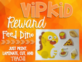 Feed Dino - VIPKID Reward - ESL Online Teaching