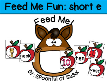 Feed Me Fun: Short E