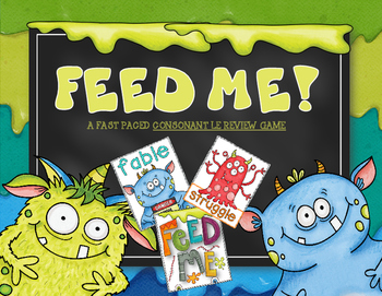 Feed Me: -LE Syllable