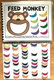 Feed Monkey:  A Colors and Counting Adapted Book