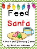 Feed Santa: Math and Literacy Centers