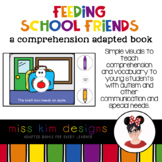Feed School Friends A Comprehension Adapted Book