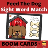 Feed The Dog Sight Word Matching BOOM Cards (distance learning)