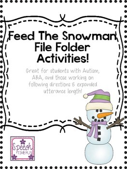 Feed The Snowman! (Great for students with Autism, ABA, and more!)